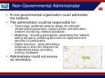 non governmental administrator