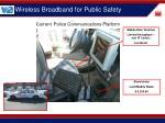 wireless broadband for public safety