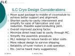 ilc cryo design considerations