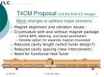 t4cm proposal not the final ilc design