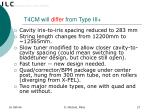 t4cm will differ from type iii