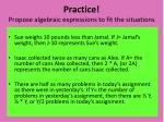 practice propose algebraic expressions to fit the situations