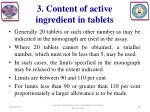 3 content of active ingredient in tablets