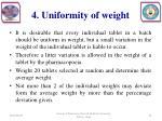 4 uniformity of weight