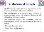 7 mechanical strength