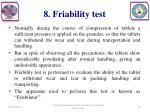 8 friability test