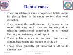 dental cones