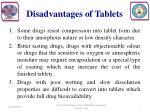 disadvantages of tablets