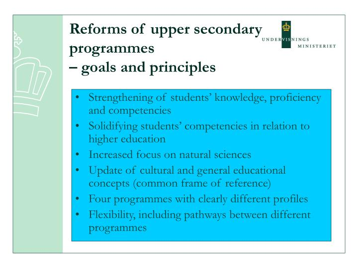 Reforms of upper secondary programmes goals and principles