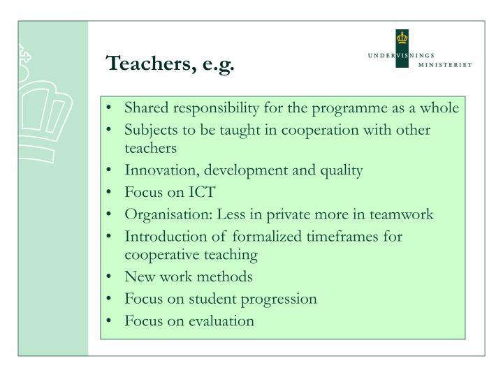 Teachers, e.g.