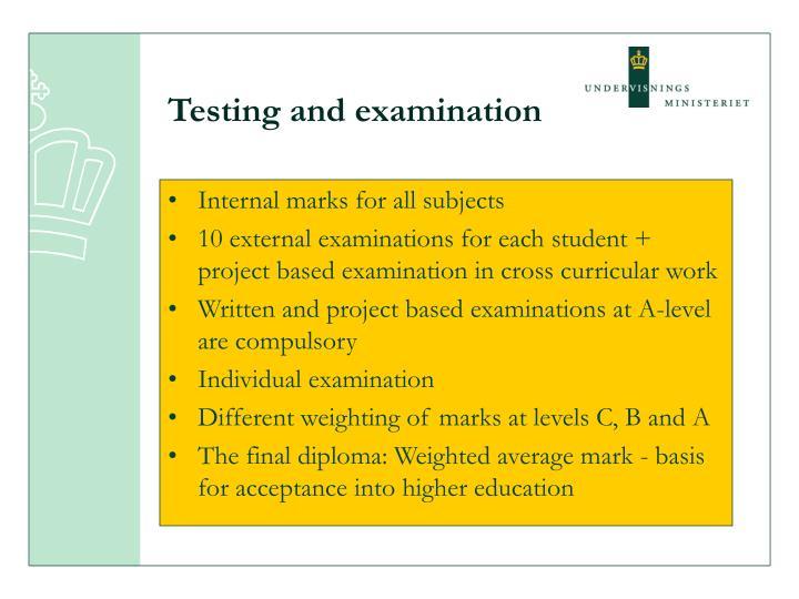 Testing and examination
