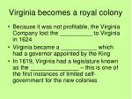 virginia becomes a royal colony