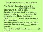 wealthy planters vs all other settlers