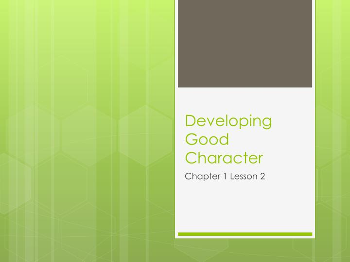 developing good character n.