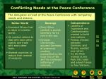 conflicting needs at the peace conference