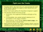 fight over the treaty