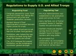 regulations to supply u s and allied troops