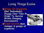living things evolve