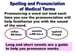 spelling pronunciation of medical terms part 2