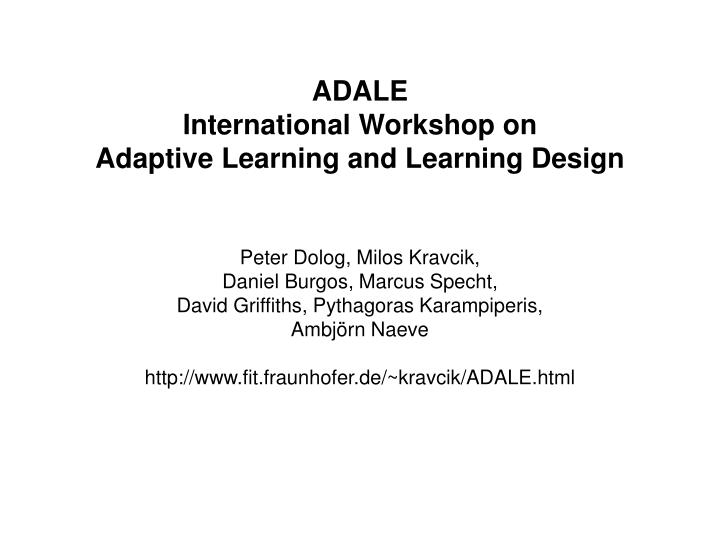 adale international workshop on adaptive learning and learning design n.
