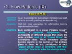 cl flow patterns ix