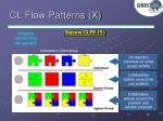 cl flow patterns x