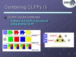 combining clfps i