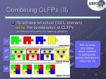 combining clfps ii