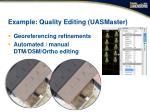 example quality editing uasmaster