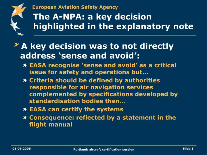 The A-NPA: a key decision highlighted in the explanatory note