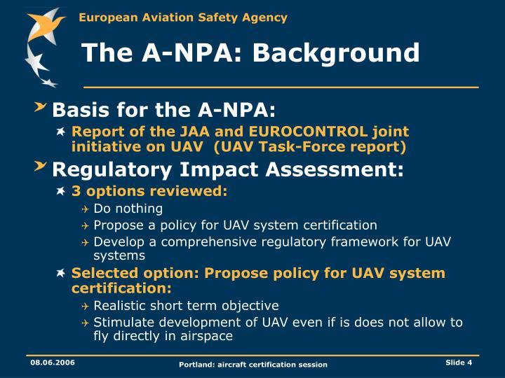 The A-NPA: Background