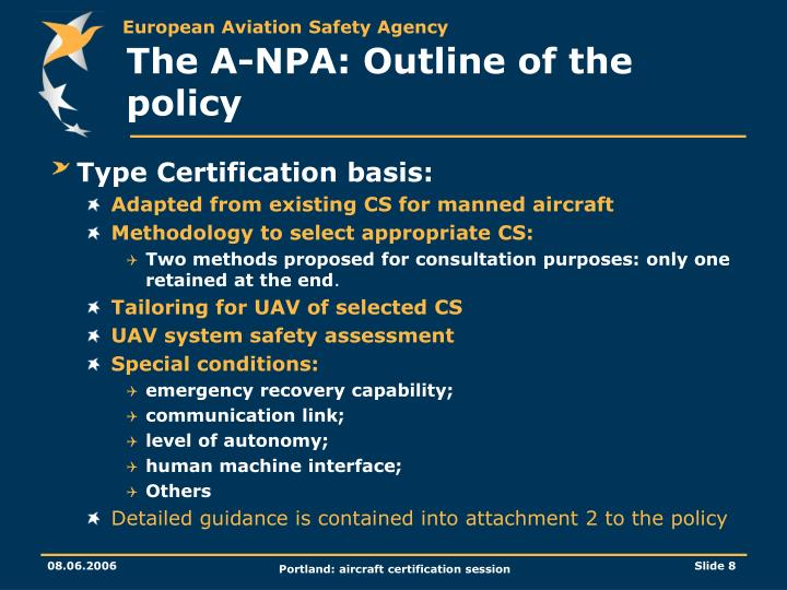 The A-NPA: Outline of the policy