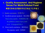 4 quality assessment and hygiene sense for mold polluted food