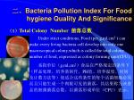bacteria pollution index for food hygiene quality and significance