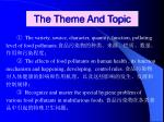 the theme and topic
