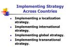 implementing strategy across countries