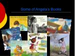 some of angela s books