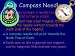 a compass needle