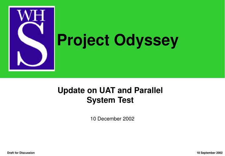 update on uat and parallel system test n.