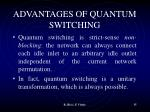 advantages of quantum switching