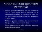 advantages of quantum switching1