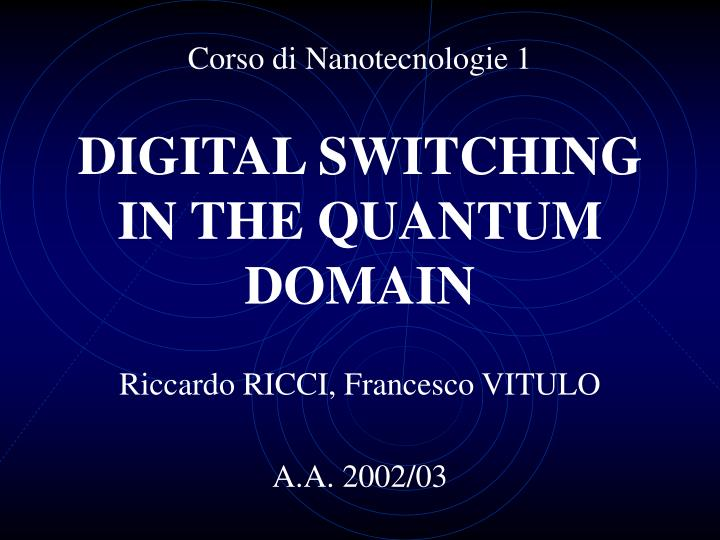 digital switching in the quantum domain n.