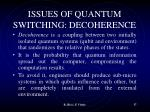 issues of quantum switching decoherence