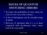 issues of quantum switching errors