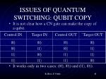 issues of quantum switching qubit copy