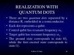 realization with quantum dots1