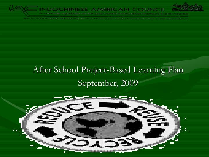 after school project based learning plan september 2009 n.