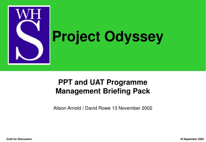 ppt and uat programme management briefing pack n.