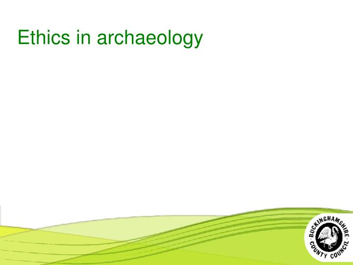 ethics in archaeology n.
