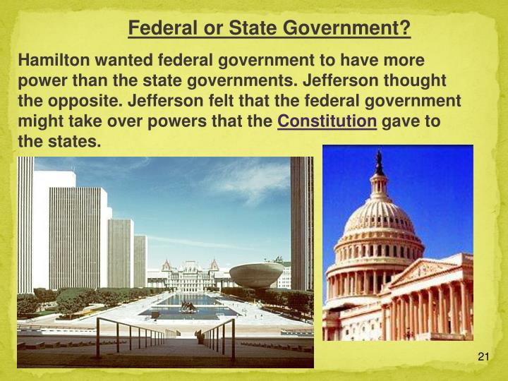Federal or State Government?